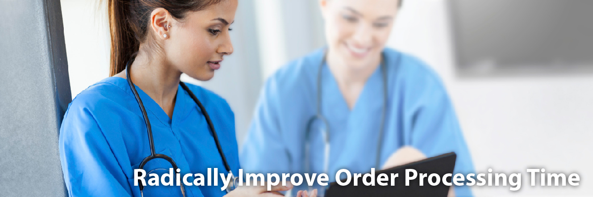 radically improve order processing time