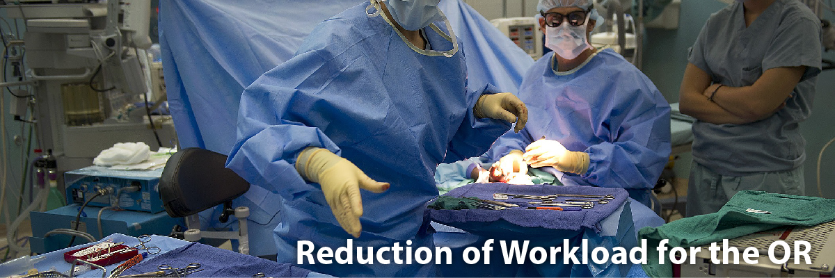 reduction of workload for the o.r.